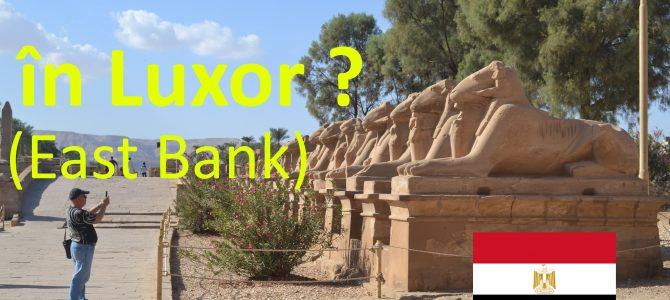 Două videouri pentru Luxor – East Bank și West Bank
